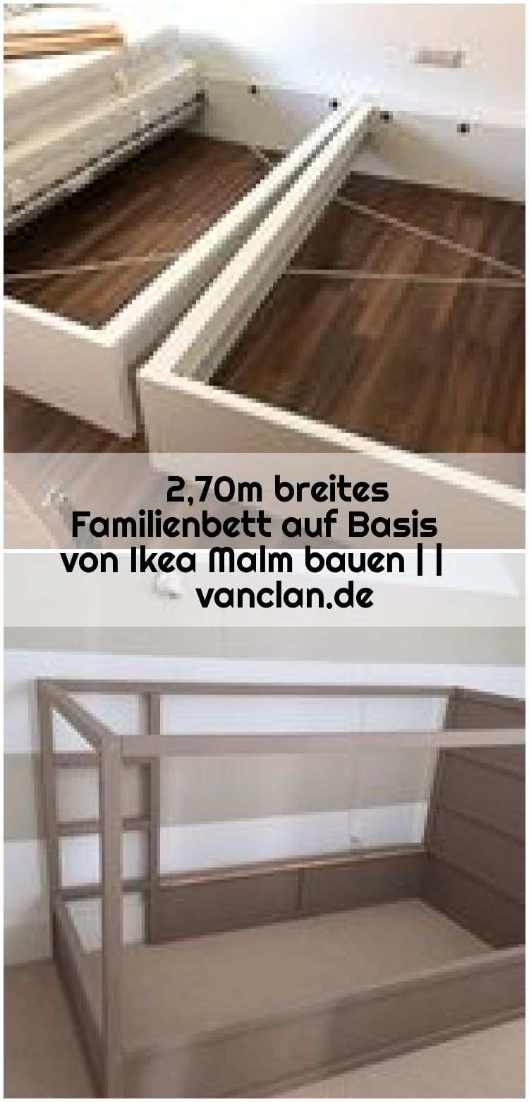 2 70m Breites Familienbett Auf Basis Von Ikea Malm Bauen Vanclan De 270m Auf Basis In 2020 Crochet Symbols Entryway Tables Bedroom