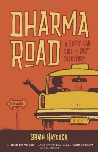 Dharma Road A Short Cab Ride To Self Discovery    Read