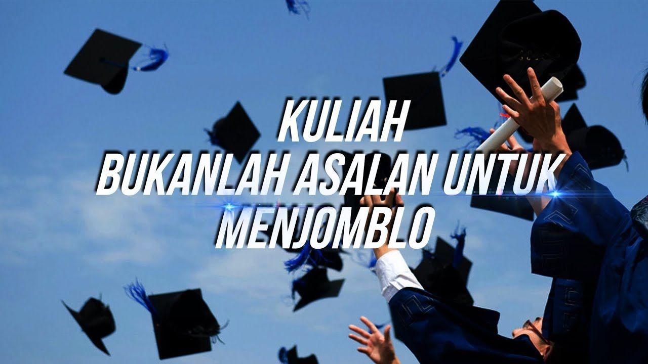 """Kuliah Bukan Alasan Untuk Menjomblo """"Ustadz Harman Tajang, Lc."""
