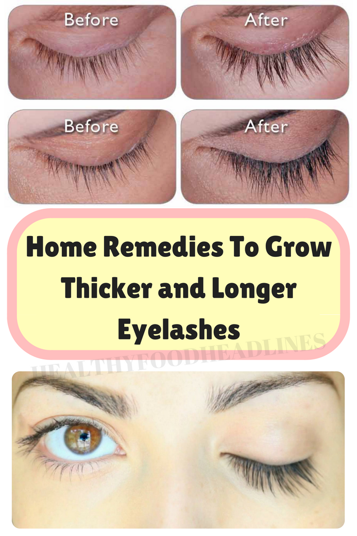 How To Grow Thicker Eye Lashes Home Remedies Eyelash Growth