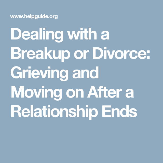 Moving on after a relationship ends