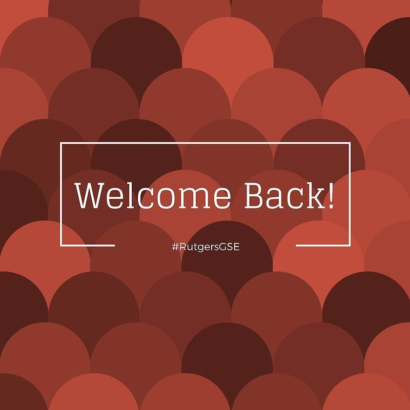 Welcome back #RutgersGSE! We hope you enjoyed the well-deserved break and are looking forward to what the Spring semester holds