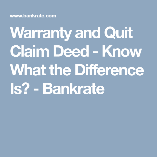 Warranty And Quit Claim Deed  Know What The Difference Is