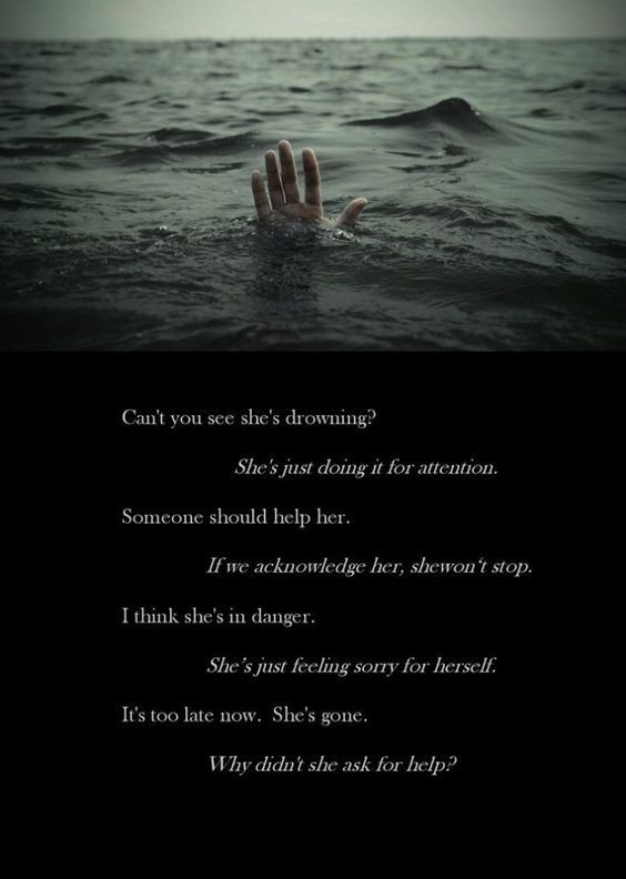 Image of: Self Harm Cant You See Shes Drowning Quotes Quote Sad Quotes Depression Quotes Sad Life Pinterest Cant You See Shes Drowning Quotes Quote Sad Quotes Depression