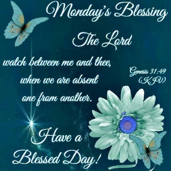Blessed Day Quotes From The Bible: Monday's Blessing Pictures, Photos, And Images For