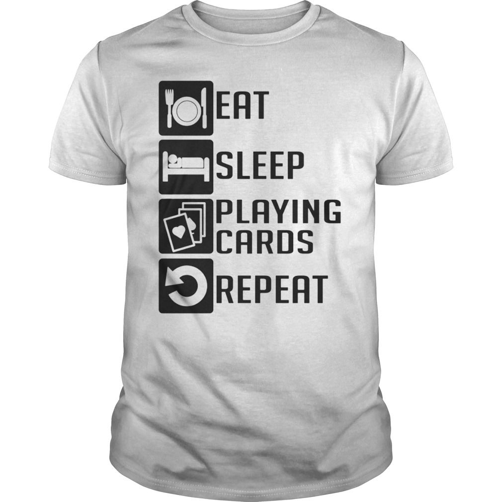 (New Tshirt Deals) EAT SLEEP Playing cards REPEAT T SHIRTS  Tshirt design   Hoodies a90943f02