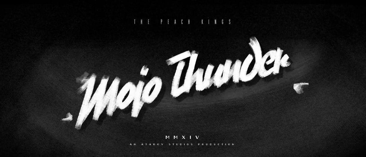 "The Peach Kings ""Mojo Thunder"" OFFICIAL VIDEO on Vimeo"