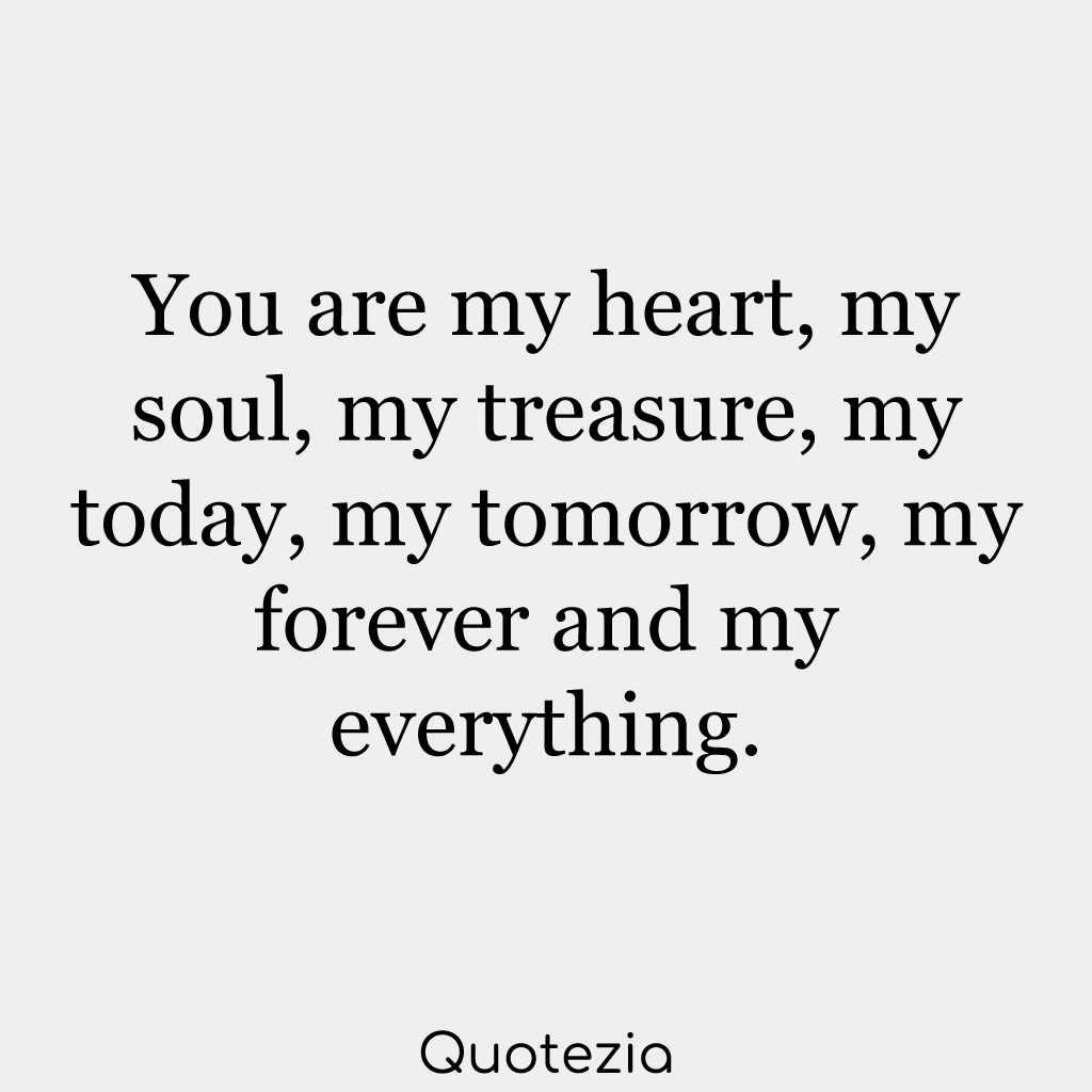 50 You Are My Everything Quotes To Strengthen Your Relationship