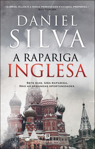 A Rapariga Inglesa Daniel Silva Compre Livros Na Fnac Pt