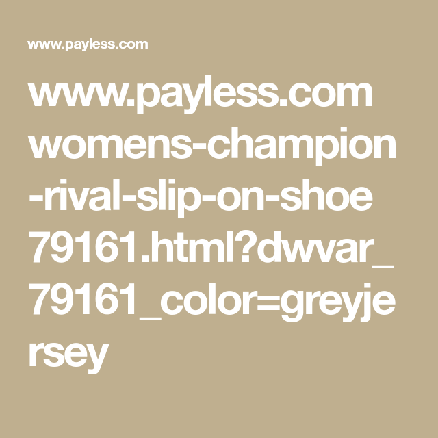 c4b203d1083 www.payless.com womens-champion-rival-slip-on-shoe  79161.html dwvar 79161 color greyjersey