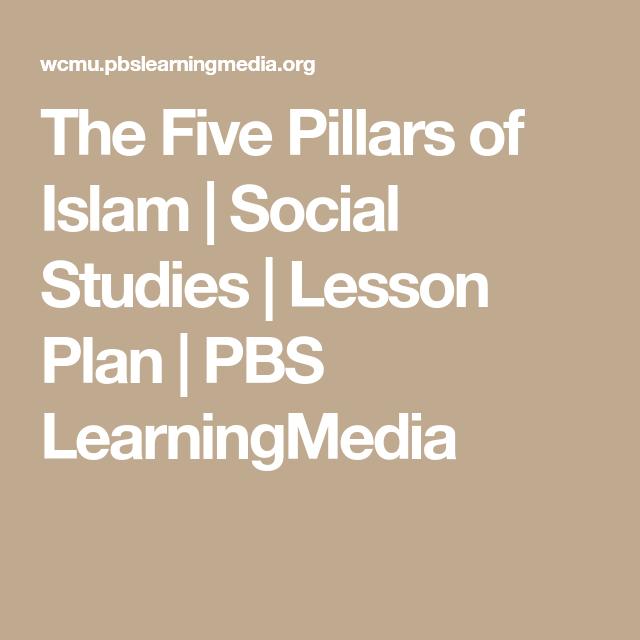 The five pillars of islam social studies lesson plan pbs the five pillars of islam social studies lesson plan pbs learningmedia urtaz Images