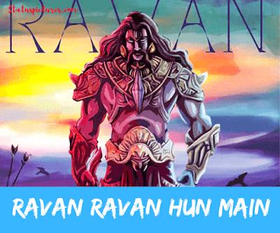 Pin On Best Ravan Hoon Main Status Images