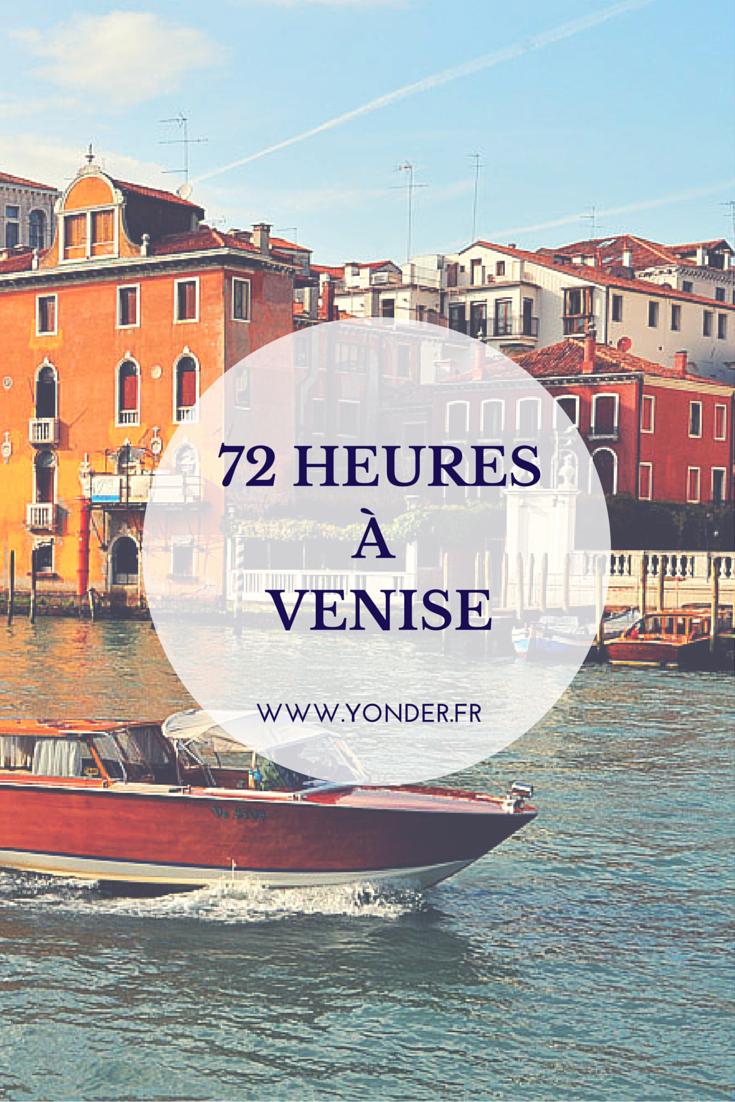 72 heures à Venise : les meilleures adresses de la Sérénissime / Yonder