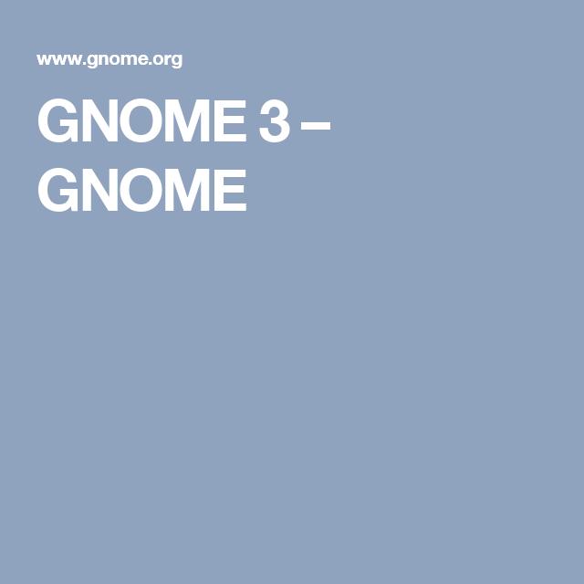 GNOME 3 – GNOME
