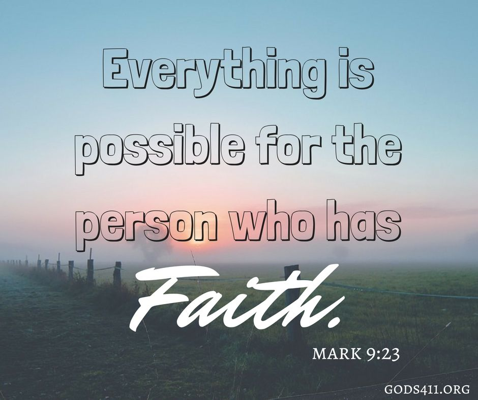 Mark 9:23 | Bible Verses | bible quotes | Bible verses quotes, Faith