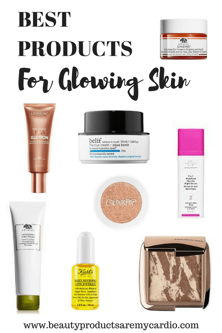 Best Products For Glowing Skin Beauty Products Are My Cardio Glow Skin Beauty Beauty Skin Glowing Skin Routine
