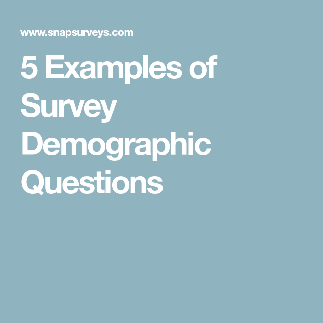 Examples Of Survey Demographic Questions  Ux