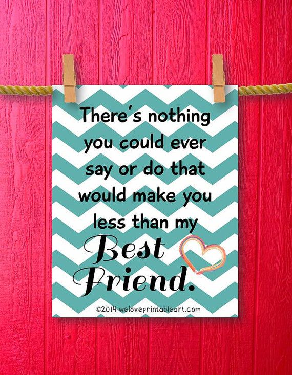 Framed Quotes Print,  Gift for Best Friend Quote Printable Art Wall Decor, Inspirational Chevron Art Print