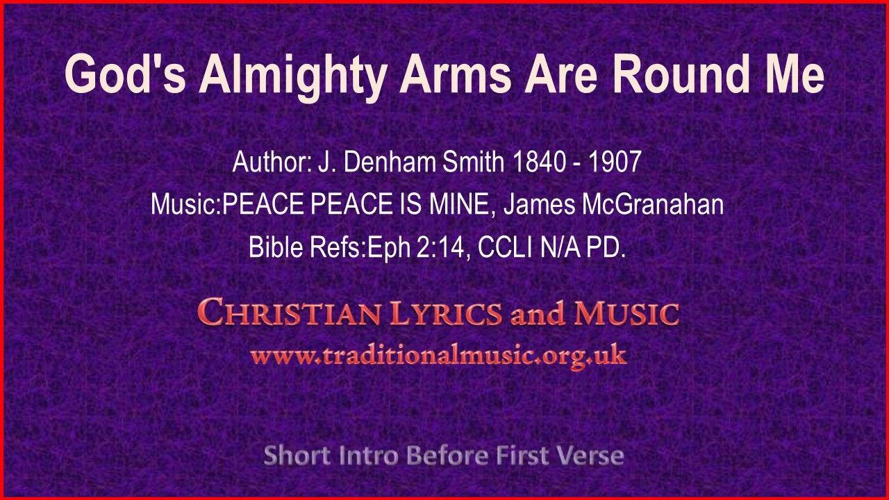 God's Almighty Arms Are Round Me - Hymn Lyrics & Music   Christian