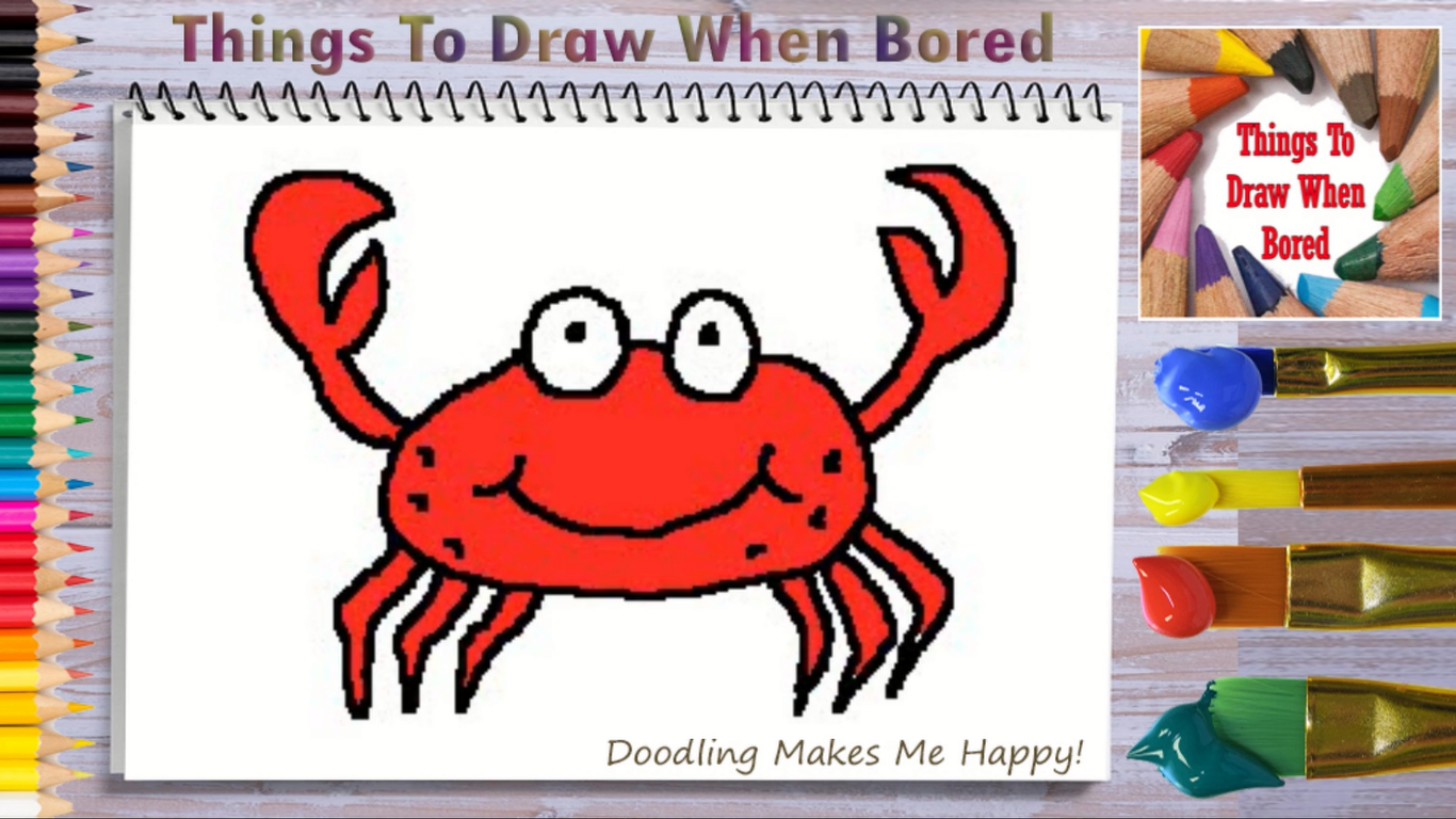 How To Draw A Crab Things To Draw When Bored In 2020 Hard Drawings Drawings Cool Pictures To Draw