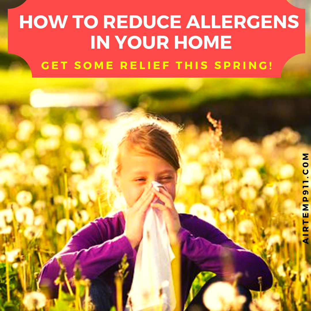Reduce Allergens In Your Home! Allergens, Weather change