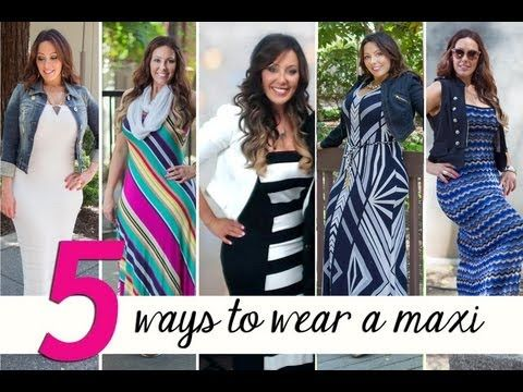 7fc85e7e9572 Five Ways To Wear A Maxi Dress-youtube some creative tips to wear a maxi  dress