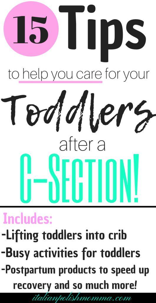 How To Survive A C-Section Recovery With A Toddler | C ...