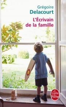L'écrivain de la famille - Grégoire DELACOURT