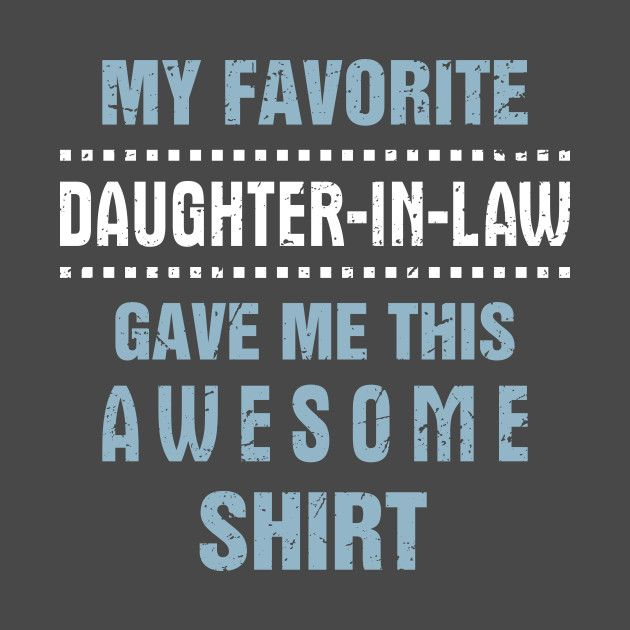 Check Out This Awesome Father In Law Shirt Gift From Daughter Funny