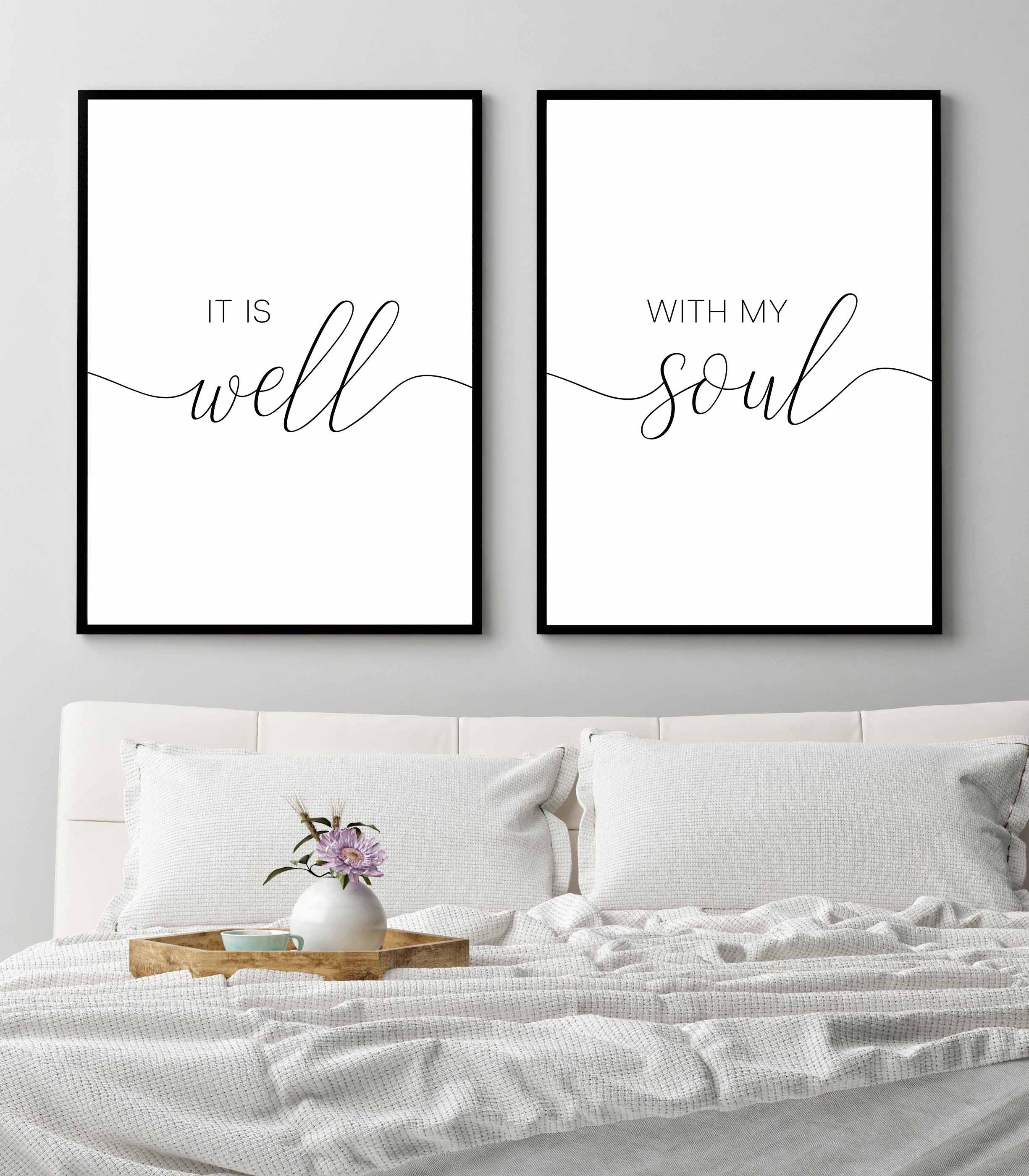 It Is Well With My Soul Printableset Of 2 Printablebedroom Etsy Printable Bedroom Decor Above Bed Decor Wall Decor Bedroom