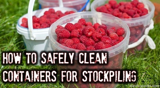 How To Safely Clean Containers For Stockpiling