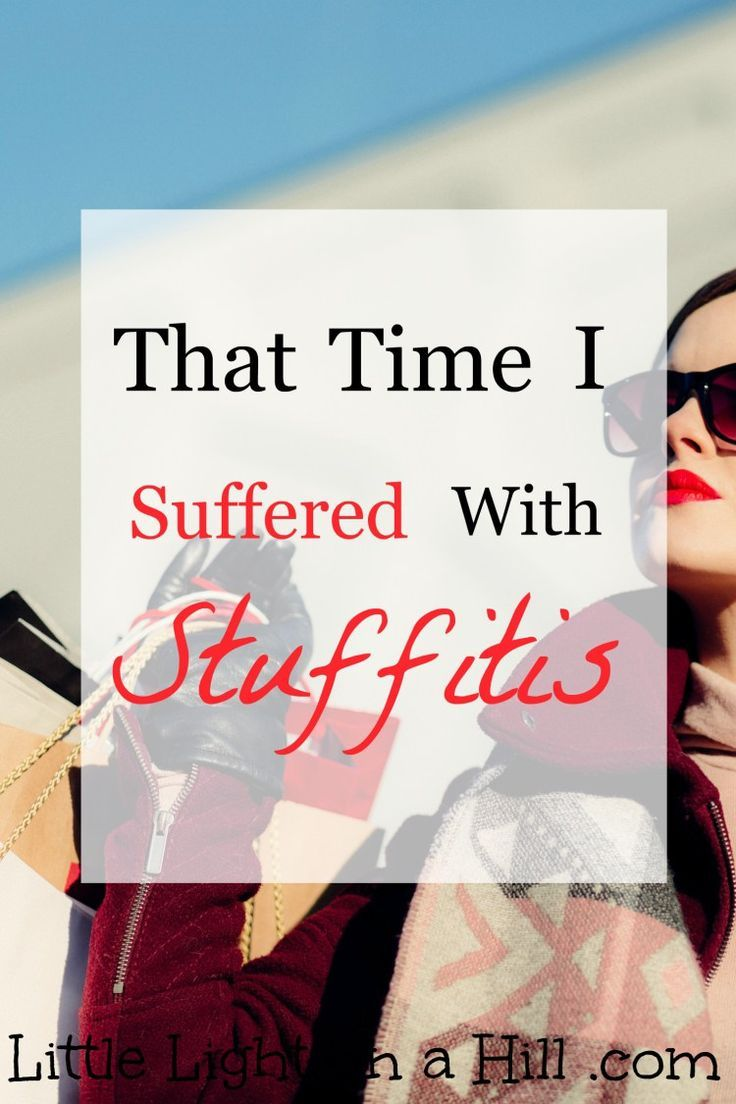 There used to be a time in my life when I surrounded myself with STUFF. It took a long time to even realize I had stuffitis! Are you the same as I was?
