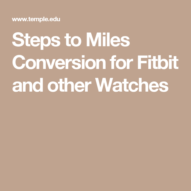 Steps to Miles Conversion for Fitbit and other Watches