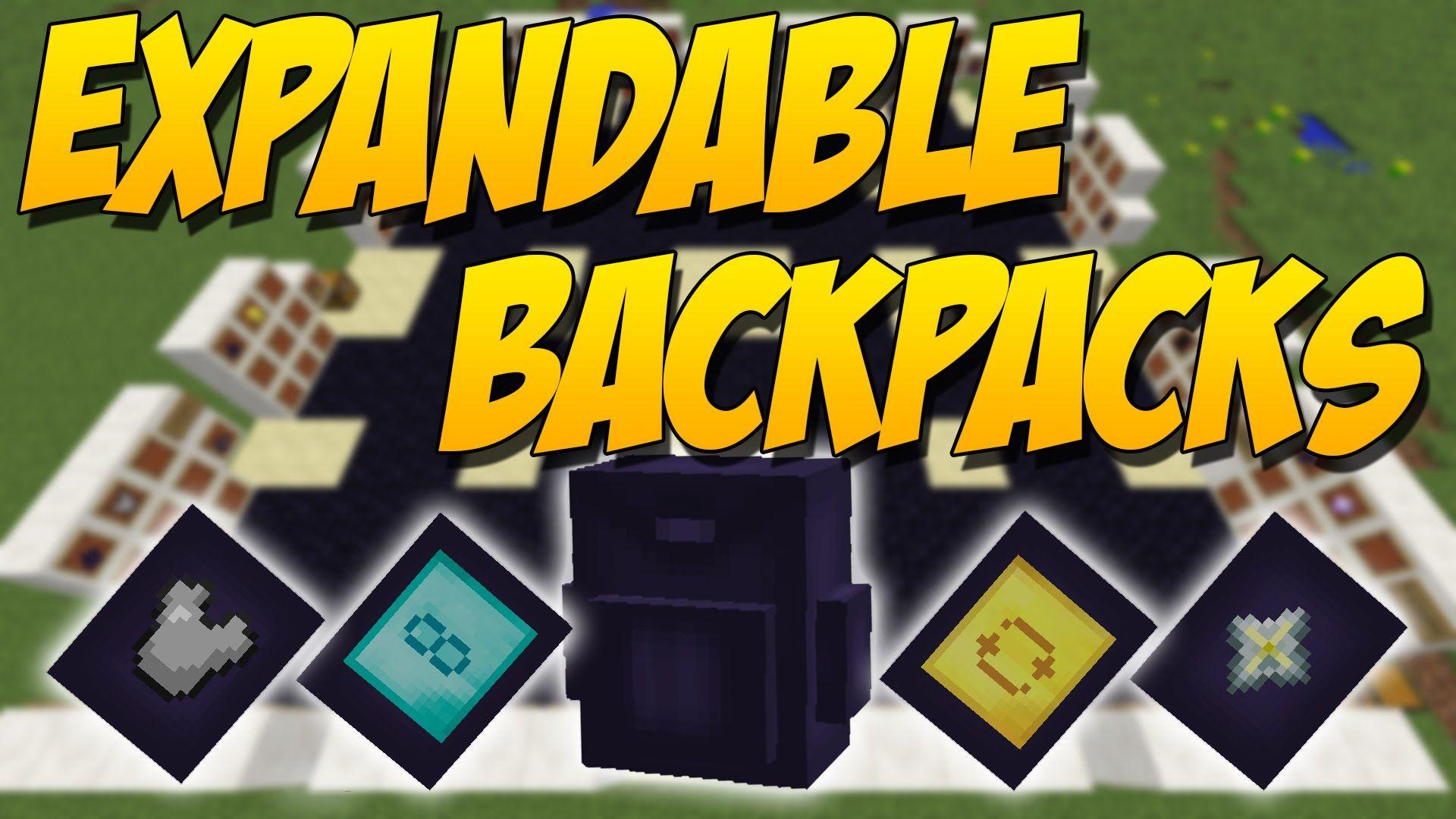 Expandable Backpacks Mod De Mochilas Mejorables Y Agrandables Minecraft Mod 1 9 4 Minecraft Mochilas