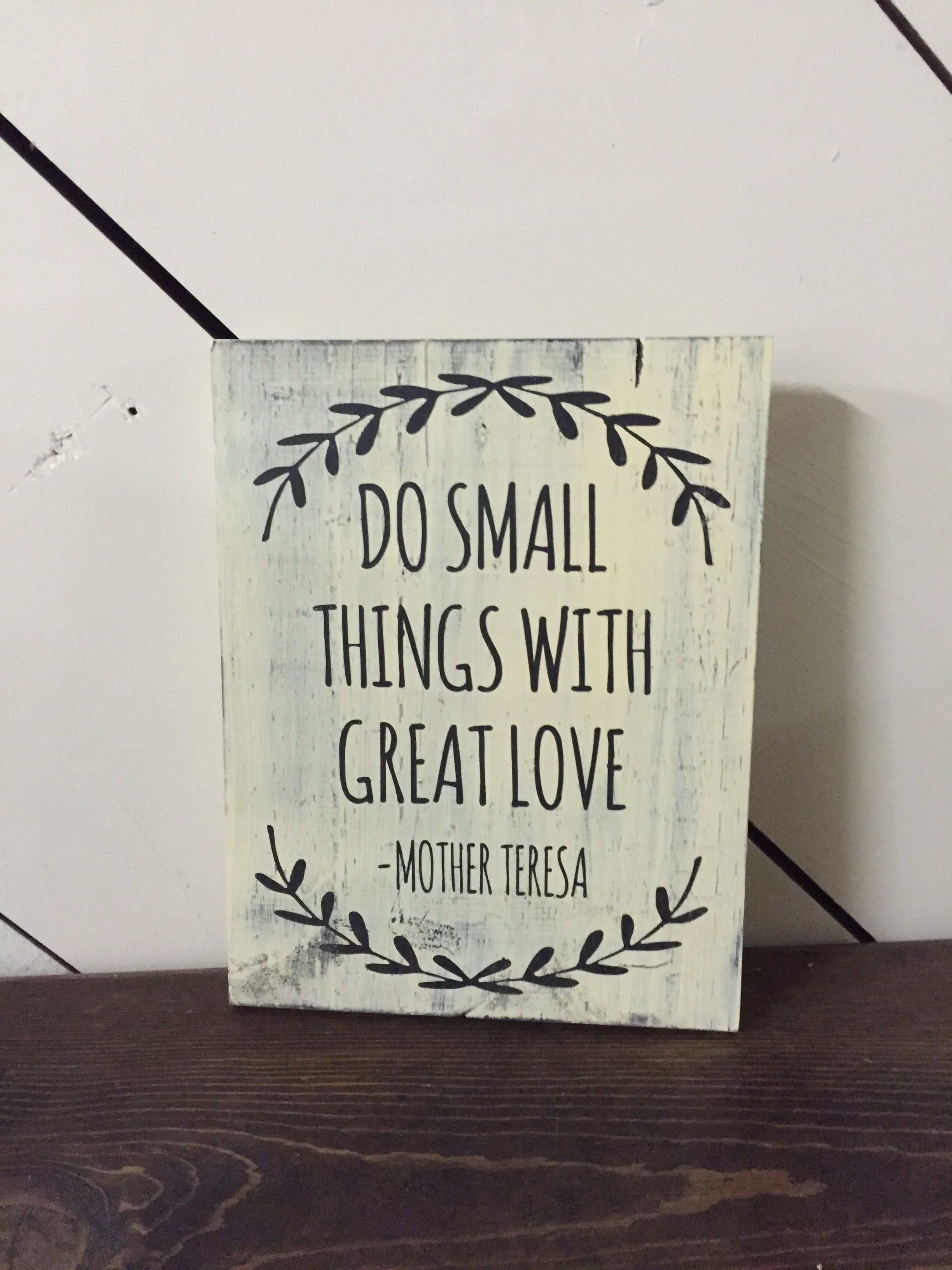 Quote Paintings Do Small Things With Great Love  Sweet Evergreen Wood Sign And