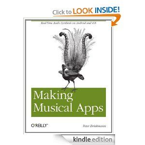 Making Musical Apps Realtime audio synthesis on Android