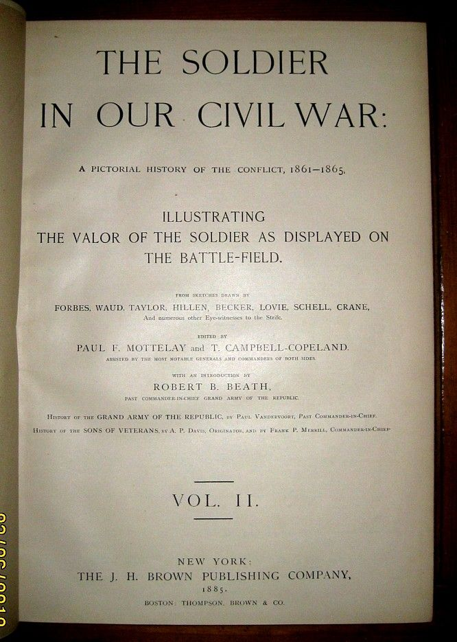1884 The Soldier in Our Civil War Pictorial History Union Confederate Gar US CSA  2 Volumes