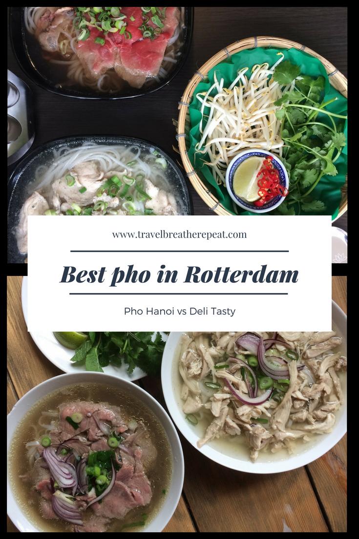 Best Pho In Rotterdam Centrum Global Cuisine Travel Food Food Inspiration