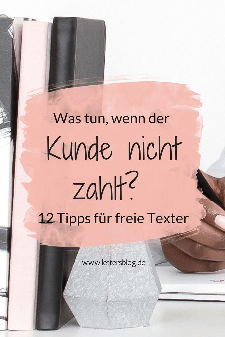 Der Kunde Zahlt Nicht Was Tun 12 Tipps Für Freie Texterinnen