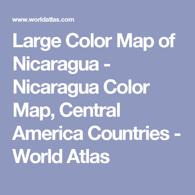 Large color map of nicaragua nicaragua color map central america large color map of nicaragua nicaragua color map central america countries world atlas gumiabroncs Image collections