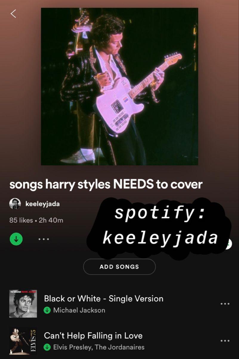 Harry Styles Playlist Spotify Keeleyjada Playlist Harry Styles Falling In Love Elvis