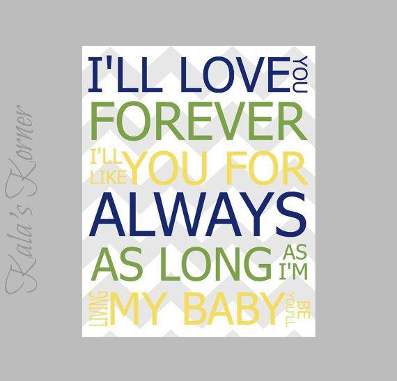 Boys Nursery Art- Decor I'll Love You Forever Quote Baby Love Art, Playroom Wall Art, Blue Green Yellow , Chevron on Etsy, $10.00