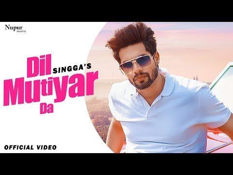 Dil Mutiyar Da : Singga (Official Video)   Bunty Bains ...