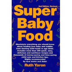 Super Baby Food Paperback, (baby food, feeding your baby ...