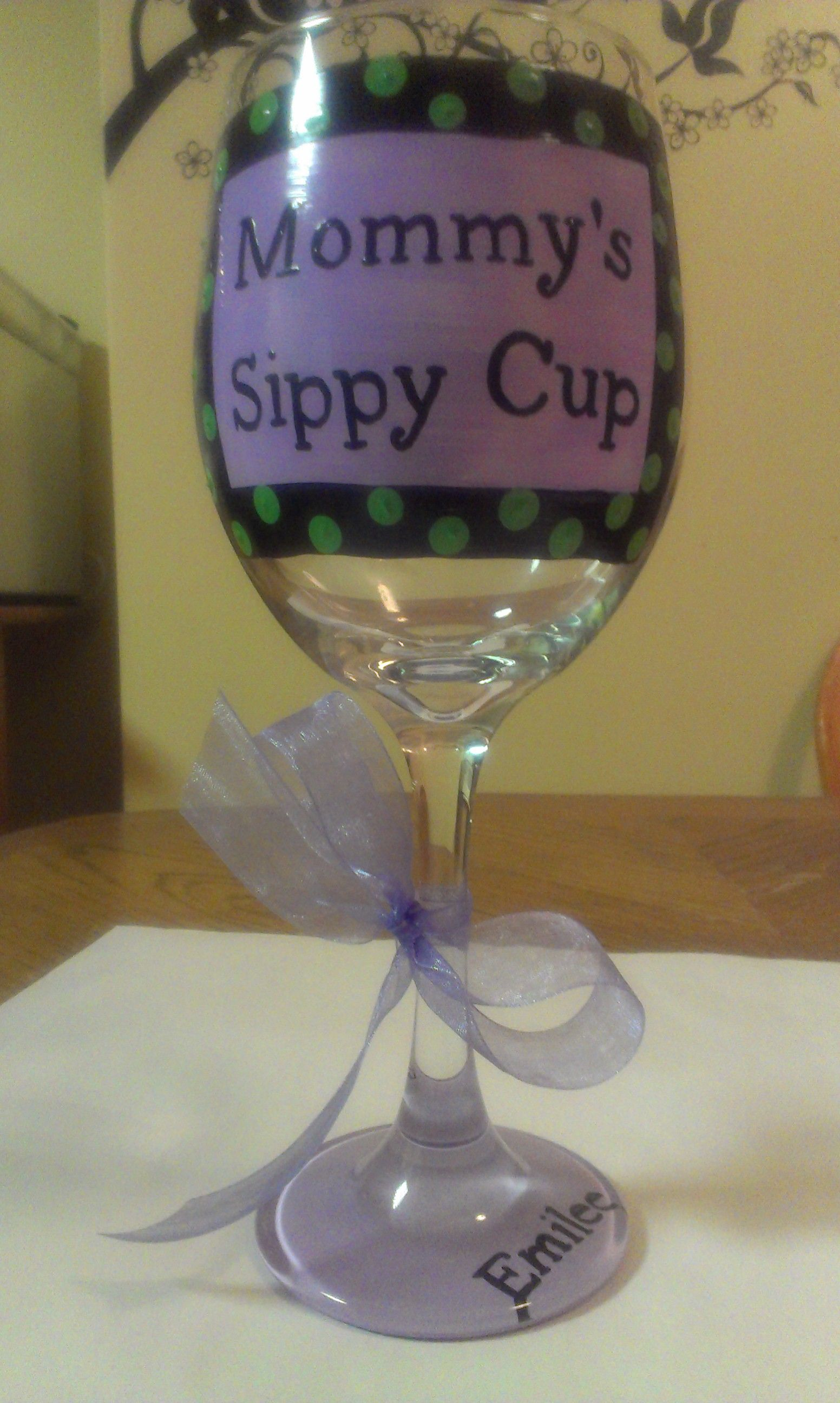 Mommy's Sippy Cup!Get yours at www.facebook.com/fancyglass