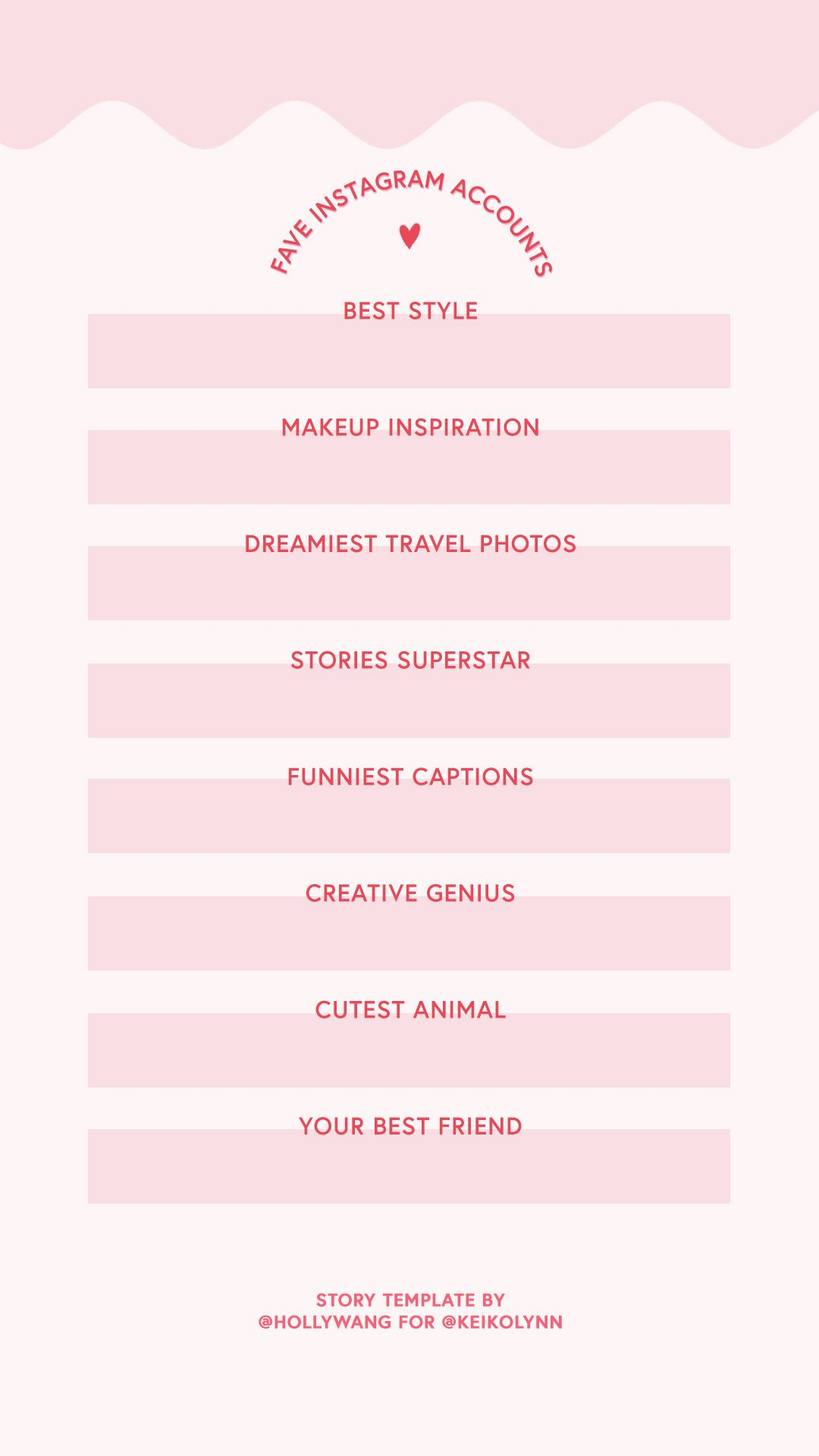 instagram stories template my favorite instagram accounts survey for instagram story fave ig. Black Bedroom Furniture Sets. Home Design Ideas