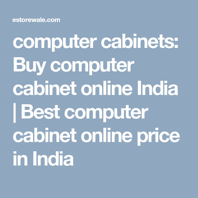 Computer Cabinets Cabinet Online India Best Price In