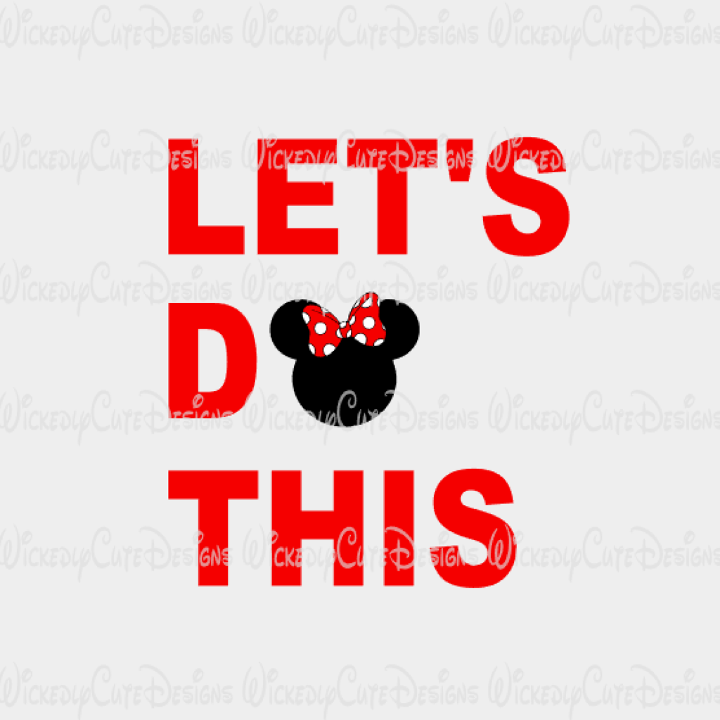Let's Do This Minnie SVG, DXF, EPS, PNG Digital File