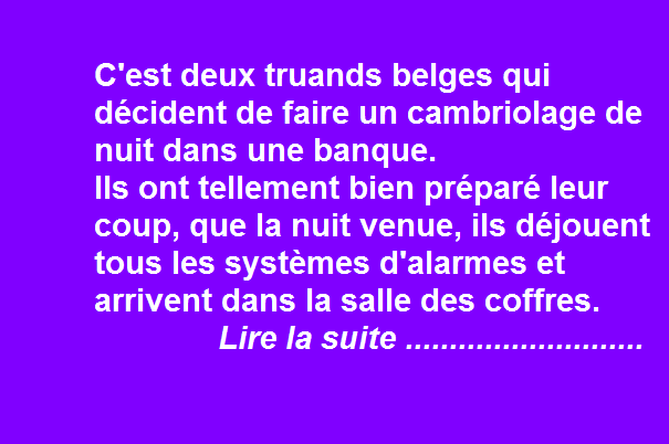 c 39 est deux truands belges qui d cident de faire un cambriolage de nuit dans une banque rire. Black Bedroom Furniture Sets. Home Design Ideas