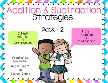 2 & 3 Digit Addition and Subtraction Strategies - This is Pack #2 of Math Strategies.  Please be sure to check out Pack #1, and my Bundled product including both Packs 1 & 2.  You can SAVE $2.00 with the BUNDLED product!This product is filled with colorful anchor charts that show your students how to use different strategies.